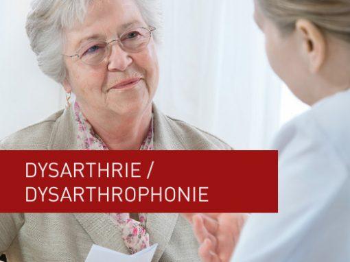 Dysarthrie / Dysarthrophonie